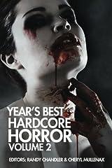 Year's Best Hardcore Horror Volume 2 Paperback