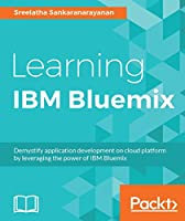 Learning IBM Bluemix Front Cover
