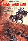 Bob Morane, tome 136 : Le revenant des Terres Rouges par Henri.