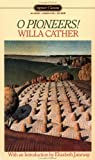 O Pioneers!, Willa Cather, 0451522850