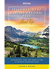 Moon Yellowstone to Glacier National Park Road Trip: Jackson Hole, the Grand Tetons & the Rocky Mountain Front