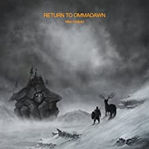 Return To Ommadawn, Pt. I