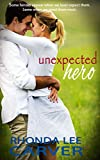 Unexpected Hero (Buttermilk Valley Book 1)
