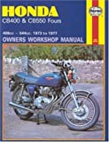 Honda CB400 and CB550, 1973-77 (Owners' Workshop Manual) (Haynes Repair Manuals)