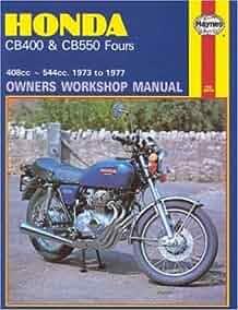honda cb400 and cb550 1973 77 owners workshop manual haynes rh amazon com Honda Owners Manuals PDF Honda CR-V Owners Manual