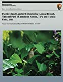 Pacific Island Landbird Monitoring Annual Report, National Park of American Samoa, Ta?u and Tutuila Units, 2011 (Natural Resource Technical Report NPS/PACN/NRTR?2013/666)