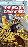 The Way to Dawnworld, Bill Starr, 0345309480