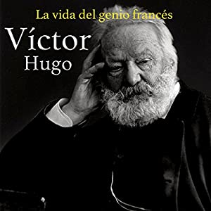 Víctor Hugo [Spanish Edition] Audiobook