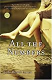 All the Numbers: A Novel (Reader's Circle)