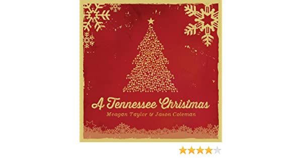 a tennessee christmas by jason coleman meagan taylor on amazon music amazoncom - Tennessee Christmas