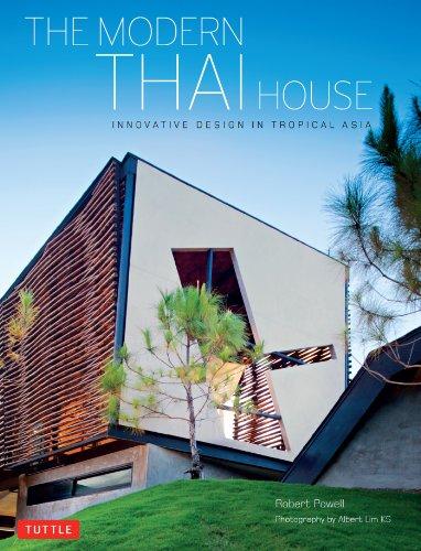 The Modern Thai House Innovative Designs In Tropical Asia