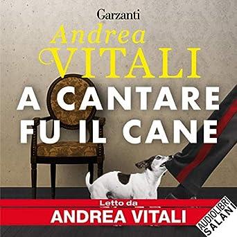 Andrea Vitali - A cantare fu il cane (2019) mp3 - 320kbps