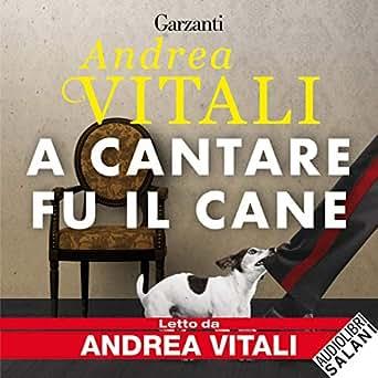 Amazon.com: A cantare fu il cane (Edición audio Audible ...