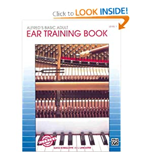Alfred's Basic Adult Piano Course Ear Training, Bk 1 Gayle Kowalchyk and E. L. Lancaster