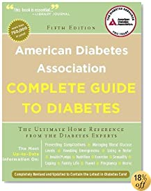 American Diabetes Association Complete Guide to Diabetes: The Ultimate Home Reference from the Diabetes Experts