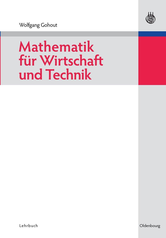 Mathematik für Wirtschaft und Technik