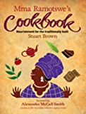 Front cover for the book Mma Ramotswe's Cookbook by Stuart Brown