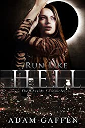 Run Like Hell (The Cassidy Chronicles Book 1)