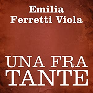 Una fra tante [One of Many] Audiobook