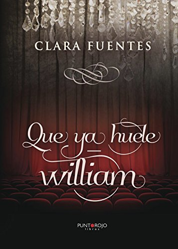 Amazon Com Que Ya Huele William Spanish Edition Ebook Clara