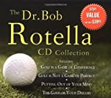 img - for The Dr. Bob Rotella CD Collection book / textbook / text book