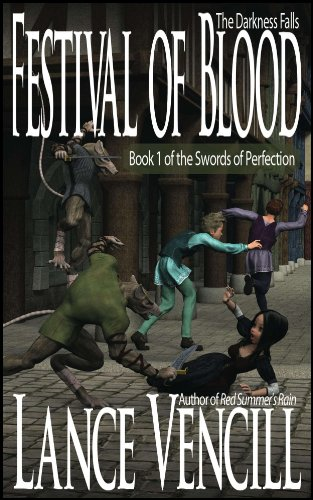 Festival of Blood: Book 1 of the Swords of Perfection