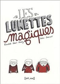 Les lunettes magiques par Christelle Huet Gomez