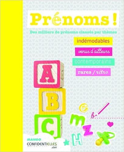 Téléchargement de livres sur ipad 2 Prénoms ! : Plus de 10 000 prénoms classés par thèmes PDF