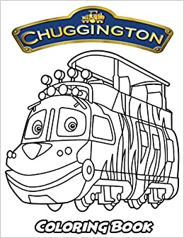 Amazon Com Chuggington Coloring Book Coloring Book For