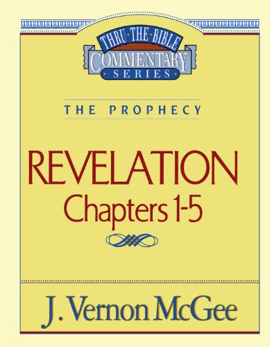 Revelation Chapters 1 - 5 ( Thru the Bible - Mall Vernon
