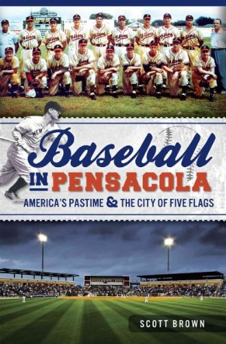 Baseball In Pensacola Americas Pastime & The City Of Five Flags (Stores In Pensacola)