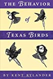 img - for The Behavior of Texas Birds (Corrie Herring Hooks Series) book / textbook / text book