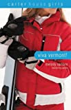 Viva Vermont!, Melody Carlson, 0310714915