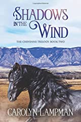 Shadows in the Wind: Cheyenne Trilogy Book 2 Large Print Paperback