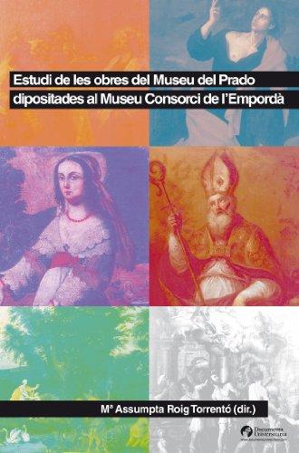 Estudi de les obres del Museu del Prado dipositades al Museu Consorci de l'Empordà (Documenta)