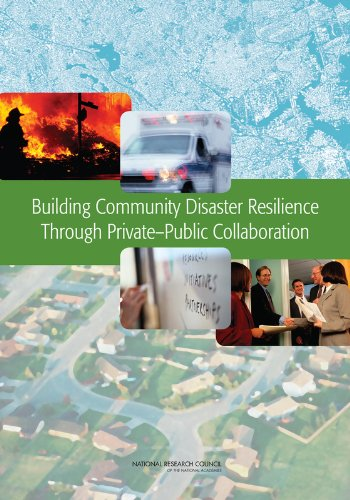 Building Community Disaster Resilience Through Private-Public Collaboration (Emergency Preparedness / Disaster Managemen