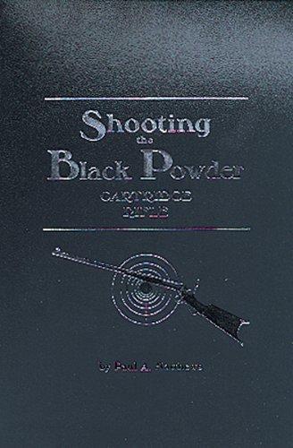 - Shooting the Black Powder Cartridge Rifle