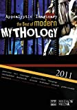 Apocalyptic Imaginary: The Best of Modern Mythology 2011