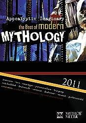 Apocalyptic Imaginary: The Best of Modern Mythology 2011