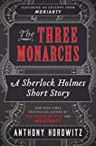 The Three Monarchs (Kindle Single) by  Anthony Horowitz in stock, buy online here