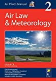 Air Pilot's Manual: Air Law & Meteorology: Volume 2 (Air Pilots Manual 02)