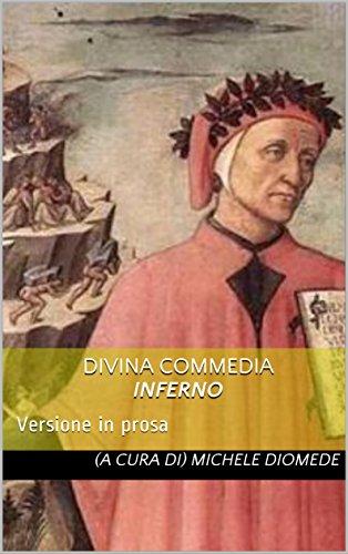 Divina Commedia Inferno: Versione in prosa (Italian Edition)