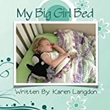Best Cloud Nine Prints Toddler Girl Books - My Big Girl Bed Review