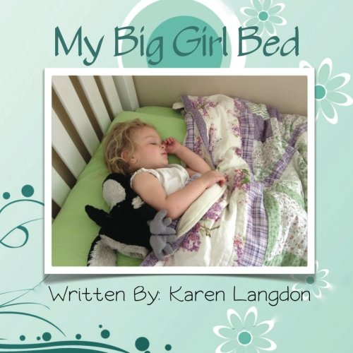 My Big Girl Bed