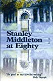 img - for Stanley Middleton at Eighty book / textbook / text book
