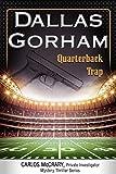 Quarterback Trap (A Carlos McCrary, Private Investigator, Mystery Thriller Series Book 3)