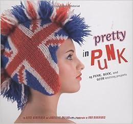937da4141af Pretty in Punk  25 Punk