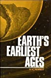 Earth's Earliest Ages, G. H. Pember, 0825435080
