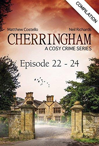 Cherringham - Episode 22 - 24: A Cosy Crime Series Compilation (Cherringham:...