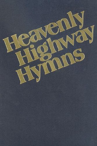 Traditional Hymns Book - Heavenly Highway Hymns